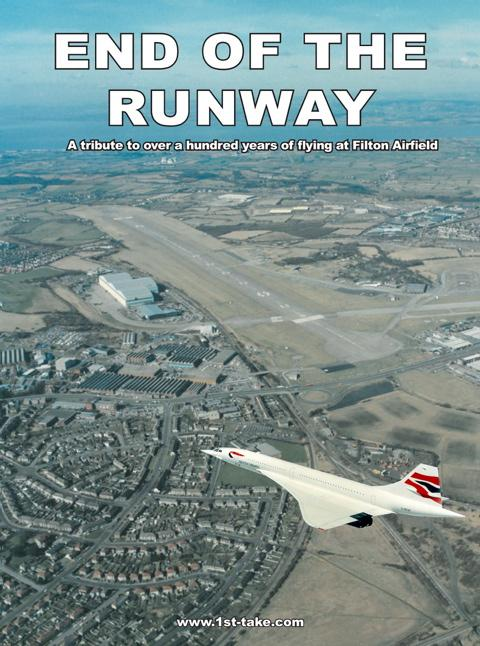 The End of the Runway documentary has been filmed and produced by Yate firm 1st Take