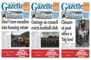 This week's Gazette front pages - pick up a copy today!